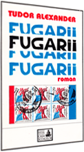 Image of the cover of the novel: Fugarii