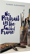 Image of the cover for: No Portrait in the Gilded Frame