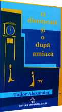 Image of the cover of the novel: O dimineață si o după amiază
